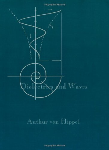9781580531221: Dielectrics and Waves (Artech House Microwave Library) (Artech House Microwave Library (Paperback))