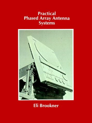 9781580531245: Practical Phased Array Antenna Systems (Artech House Antenna Library)
