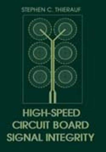 9781580531313: High-Speed Circuit Board Signal Integrity (Artech House Microwave Library)