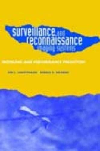Surveillance and Reconnaissance Imaging Systems: Ronald G. Driggers