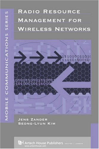 Radio Resource Management for Wireless Networks (with: Jens Zander