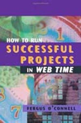 9781580531658: How to Run Successful Projects in Web Time (Computing Library)