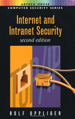 9781580531665: Internet and Intranet Security (Artech House Computer Security Series)