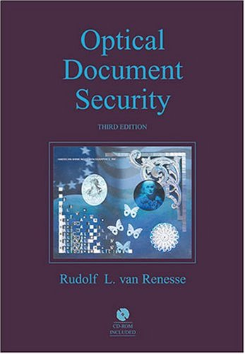 Optical Document Security, Third Edition: Rudolf L. Renesse