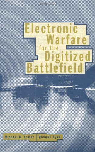 9781580532716: Electronic Warfare for the Digitized Battlefield (Artech House information warfare library)