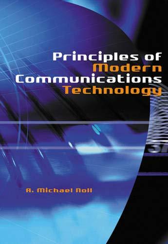 Principles of Modern Communications Technology (Artech House: A. Michael Noll