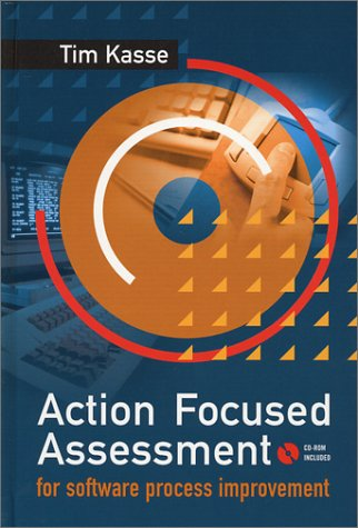9781580532860: Action-focused Assessment for Software Process Improvement