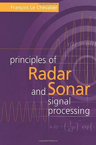 9781580533386: Principles of Radar and Sonar Signal Processing (Radar Library)