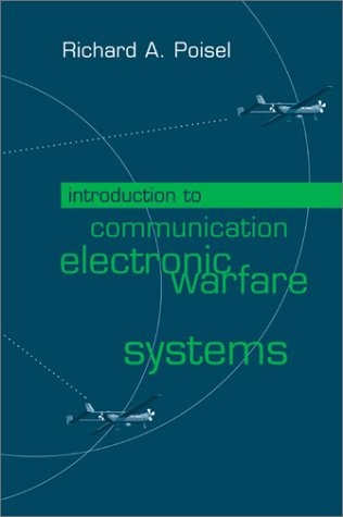 9781580533447: Introduction to Communication Electronic Warfare Systems (Artech House Information Warfare Library)