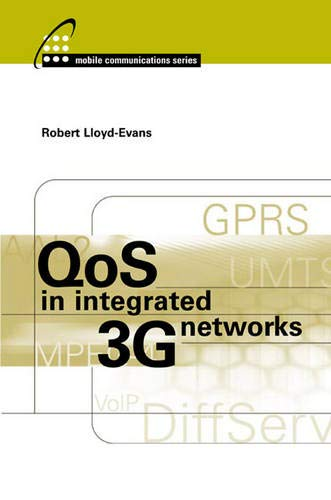 9781580533515: QoS in Integrated 3G Networks