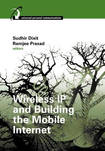 9781580533546: Wireless IP and Building the Mobile Internet