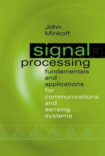 9781580533607: Signal Processing Fundamentals and Applications for Communications and Sensing Systems (Artech House Signal Processing Library)