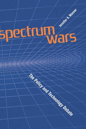 9781580534833: Spectrums Wars: The Policy and Technology Debate (Artech House Telecommunications Library)