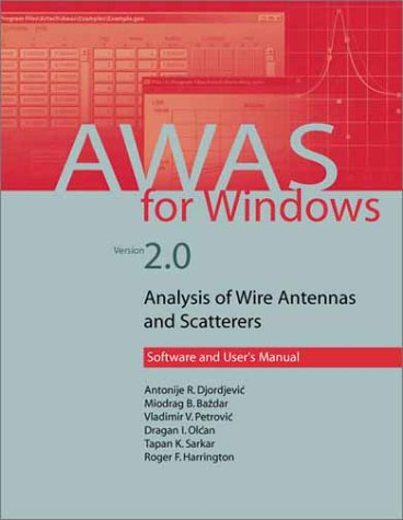 9781580534888: AWAS for Windows Version 2.0: Analusis of Wire Antennas and Scatterers, Software and User's Manual