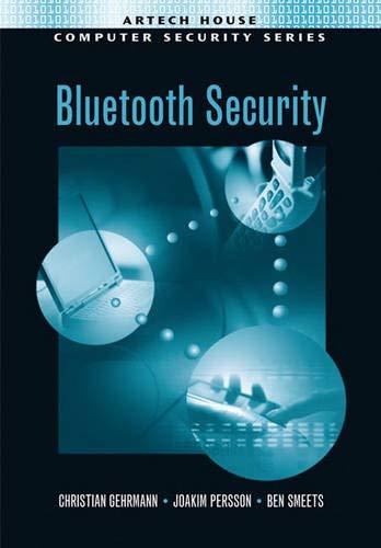 9781580535045: Bluetooth Security (Artech House Computer Security Series)