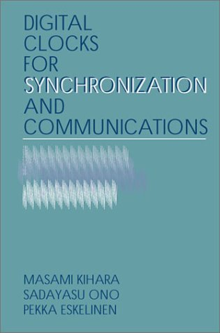 9781580535069: Digital Clocks for Synchronization and Communications (Artech House Telecommunications Library)