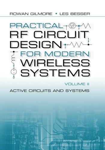 Practical RF Circuit Design for Modern Wireless: Besser, Les, Gilmore,