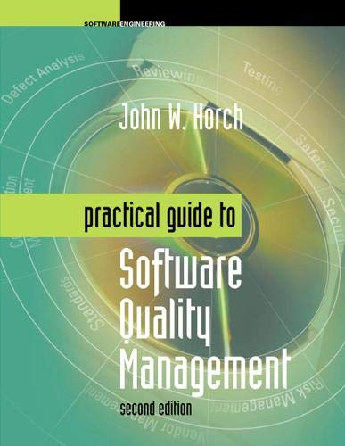 9781580535274: Practical Guide to Software Quality Management, Second Edition (Artech House Computer Library)