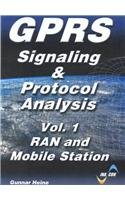 9781580535755: GPRS - Signaling and Protocol Analysis - Volume 1: RAN and Mobile Station
