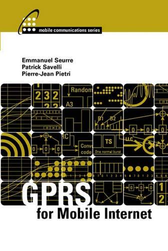 GPRS for Mobile Internet: Patrick Savelli, Pierre-Jean