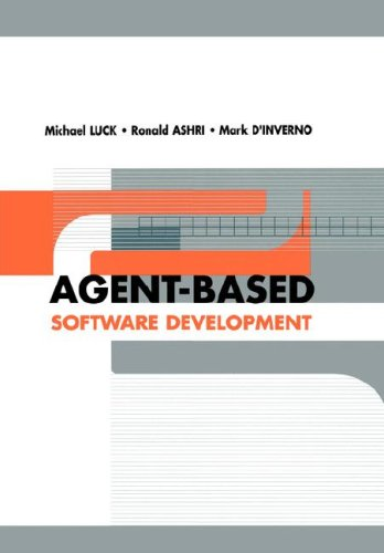 9781580536059: Agent-Based Software Development (Agent-Oriented Systems)