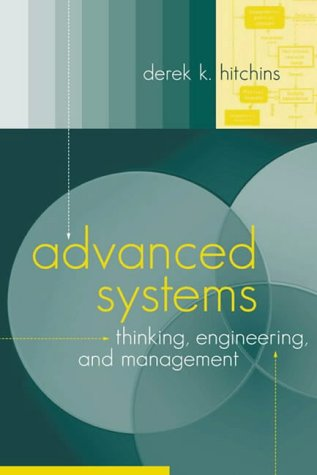 9781580536196: Advanced Systems Thinking, Engineering, and Management (Artech House engineering management library)