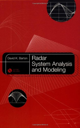 Radar System Analysis and Modeling (Artech House: David K Barton