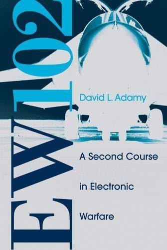 9781580536868: EW 102: A Second Course in Electronic Warfare (Artech House Radar Library)
