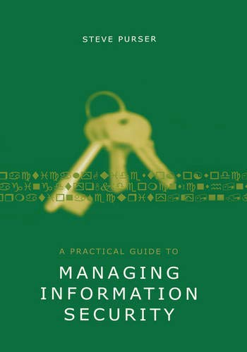 9781580537025: A Practical Guide to Managing Information Security (Artech House Technology Management Library)