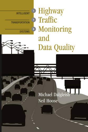 9781580537155: Highway Traffic Monitoring and Data Quality (Artech House Intelligent Transportation Systems Library)