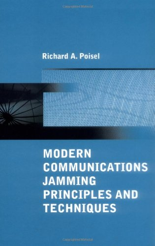 9781580537438: Modern Communications Jamming Principles and Techniques (Artech House Information Warfare Library)