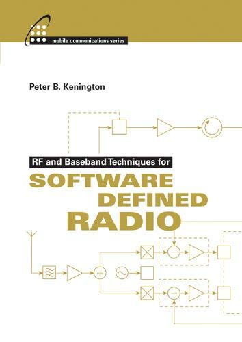 9781580537933: Rf and Baseband Techniques for Software Defined Radio (Artech House Mobile Communications)