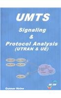9781580538701: Umts Signaling and Protocol Analysis: Utrans and User Equipment