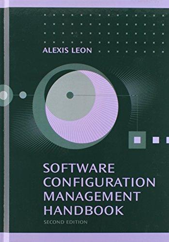 Software Configuration Management Handbook, Second Edition: Alexis Leon