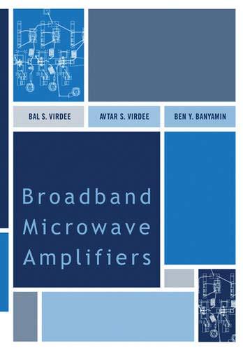 9781580538923: Broadband Microwave Amplifiers (Artech House Microwave Library)