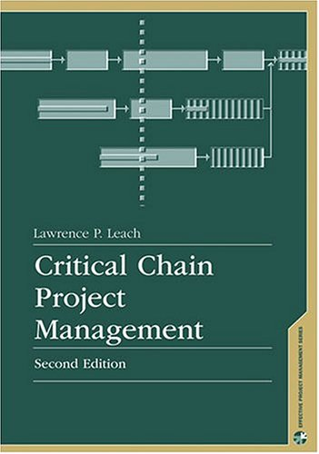 9781580539036: Critical Chain Project Management, Second Edition