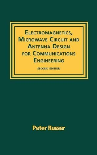 9781580539074: Electromagnetics, Microwave Circuit, And Antenna Design for Communications Engineering, Second Edition (Artech House Antennas and Propagation Library)