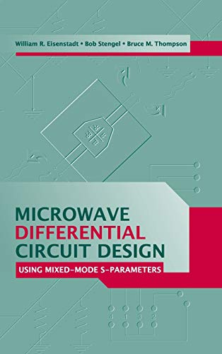 9781580539333: Microwave Differential Circuit Design Using Mixed Mode S-Parameters