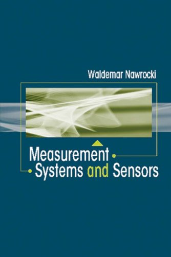9781580539456: Measurement Systems and Sensors