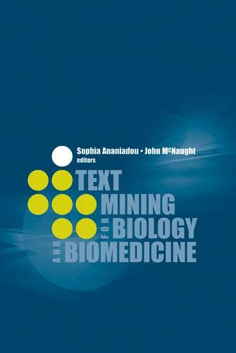 9781580539845: Text Mining for Biology And Biomedicine