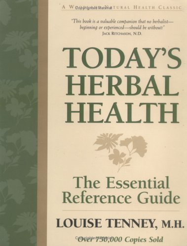 9781580540544: Today's Herbal Health: The Essential Reference Guide