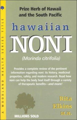 9781580540582: Hawaiian Noni (Woodland Health Series)