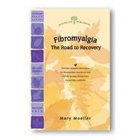 9781580540889: Fibromyalgia: Beginning the Road to Recovery