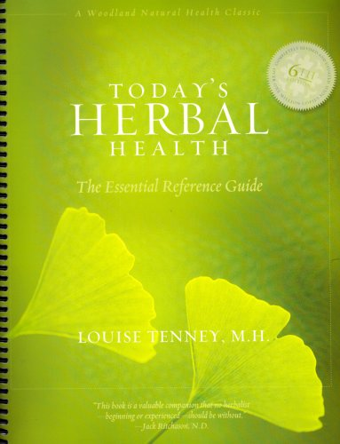 9781580541763: Today's Herbal Health (Spiral): The Essential Reference Guide