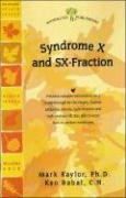9781580543736: Syndrome X and SX-Fraction (Woodland Health Series)