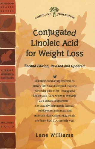 Conjugated Linoleic Acid for Weight Loss (Woodland Health): Williams, Lane