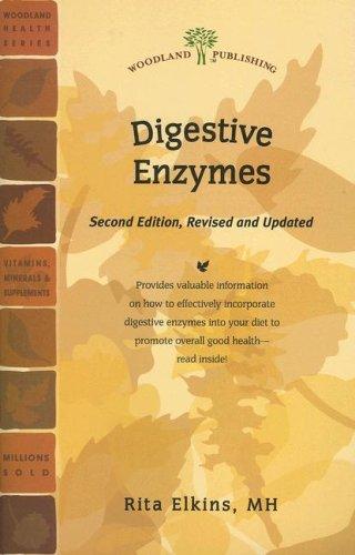 Digestive Enzymes (Woodland Health): Elkins MH, Rita
