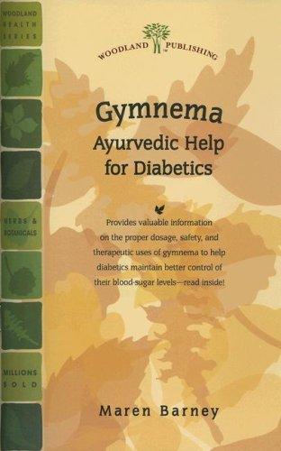Gymnema: Ayurvedic Help for Diabetics (Woodland Health): Barney, Maren
