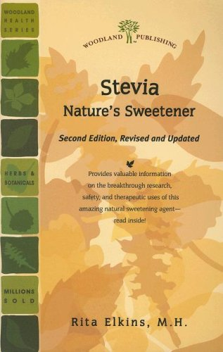 9781580544764: Stevia: Nature's Sweetener (Woodland Health)