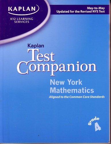 Kaplan Test Companion New York Mathematics Grade: K12 Learning Services